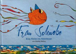 """Kinderbuch !Frau Schwebe"""""""